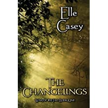 War of the Fae: Book 1, The Changelings (Volume 1) Paperback November 23, 2012
