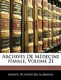 Archives de Médecine Navale, Ministre D France Ministre De La Marine, 1145187048