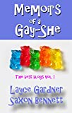 Memoirs of a Gay-She: The Best Blogs of Layce and Saxon, Volume I