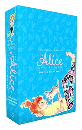 The Alice Collection/Alice in Elementary: Starting with Alice; Alice in Blunderland; Lovingly Alice (Reynolds Naylor)