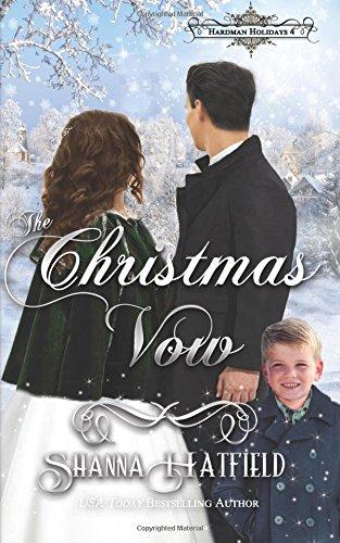 The Christmas Vow: A Sweet Victorian Holiday Romance (Hardman Holidays) (Volume 4) pdf epub