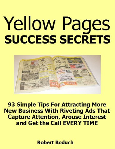 yellow-pages-success-secrets-how-to-create-hard-working-yellow-pages-ads-that-capture-attention-and-