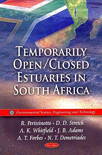 Download Temporarily Open/Closed Estuaries in South Africa(Paperback) - 2010 Edition ebook
