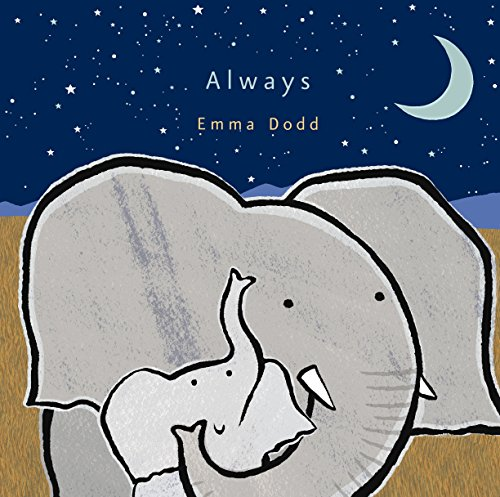 Always (Emma Dodd's Love You Books) (The Best One Liners Of All Time)