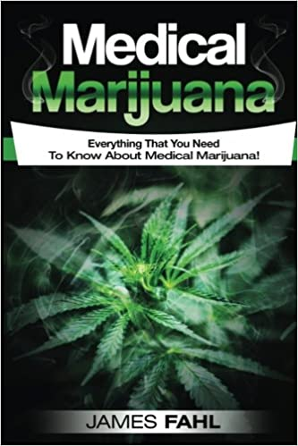 Medical Marijuana Anxiety, Cancer, Symptoms, Illness, Epilepsy, CDB Oil, Hemp Oil, Cures, Growing, Dispensary, Growing, Cannabinoids Complete Guide To Pain Management and Treatment Using Cannabis