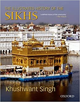 The Illustrated History of the Sikhs 9780195677478 <span at amazon