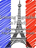 Learning Vegetables in French Educationa
