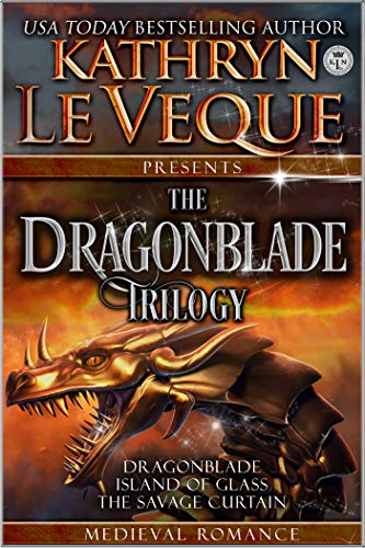 The Complete Dragonblade Trilogy: A Medieval Romance Bundle (Great Marcher Lords of de Lara)