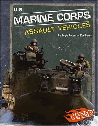 U.S. Marine Corps Assault Vehicles (Military Vehicles) ()