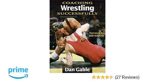 Coaching Wrestling Successfully (Coaching Successfully): Dan