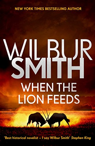 When the Lion Feeds: The Courtney Series 1 cover
