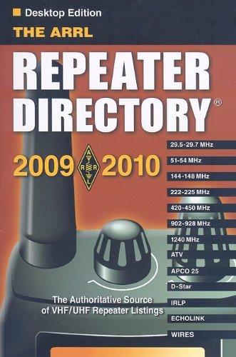 The ARRL Repeater Directory 2009-2010 Desktop (ARRL Repeater Directory (Desktop)) (Ham Repeater Directory)
