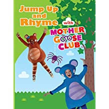 Jump Up and Rhyme with Mother Goose Club