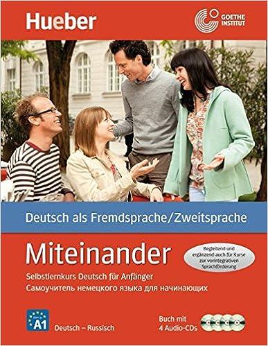 Miteinander - Selbstlernkurs Deutsch für Anfänger - Russische Ausgabe