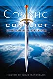 img - for Cosmic Conflict: The Origin of Evil book / textbook / text book