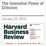 The Innovative Power of Criticism | Roberto Verganti