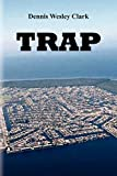 img - for Trap by Dennis W Clark (2011-08-30) book / textbook / text book