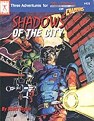 Shadows of the City (Champions, 426) (Champions, 426) [Paperback] by Sigler, ...