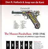img - for The Mauser Parabellum 1930-1946, Analysis of a Million Luger Pistols book / textbook / text book