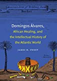 Domingos Álvares, African Healing, and the