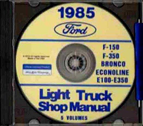 1985 Van Ford E250 85 (COMPLETE, STEP-BY-STEP 1985 FORD TRUCK, VAN & PICKUP FACTORY REPAIR SHOP & SERVICE MANUAL CD-ROM INCLUDES Bronco, F-150, F-250, F-350, F-Super Duty, Crew Cab, E-150, E-250, E-350 Econoline, Cargo Van, Club Wagon, 85 CD)