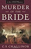 Murder of the Bride (A Rex Graves Mystery)