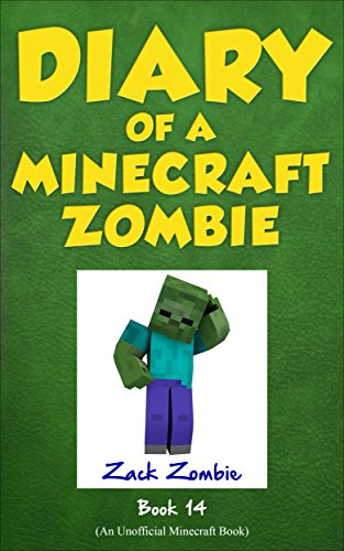 Diary of a Minecraft Zombie Book 14: Cloudy With a Chance of Apocalypse