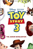 img - for Toy Story 3 Junior Novelization (Disney/Pixar Toy Story 3) book / textbook / text book