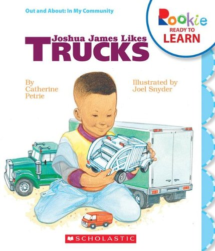 Joshua James Likes Trucks (Rookie Ready to (Like Truck)
