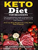 img - for Keto Diet for Beginners: The Comprehensive Guide to Ketogenic Diet for Weight Loss, Heal Your Body and Living Keto Lifestyle : Over 250 Keto Recipes & 21-Day Meal Plan Program book / textbook / text book