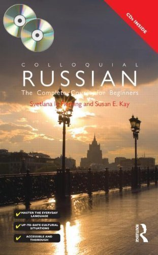 Colloquial Russian: The Complete Course For Beginners (Colloquial Series) 3rd (third) Edition by Fleming, Svetlana le, Kay, Susan E. [2009]