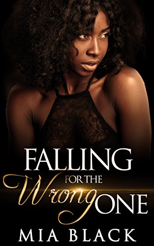 Search : Falling For The Wrong One (Love & Scandal Book 1)