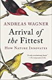 img - for Arrival of the Fittest: How Nature Innovates by Andreas Wagner (2015-10-06) book / textbook / text book