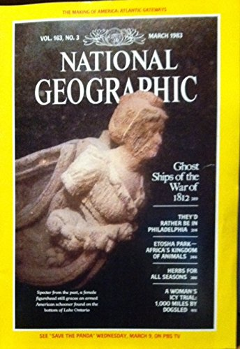 National Geographic Magazine, Vol. 163, No. 3, March 1983