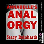Annabelle's Anal Orgy: Harsh Sex Encounters | Stacy Reinhardt
