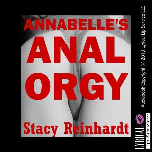 Annabelle's Anal Orgy: Harsh Sex Encounters