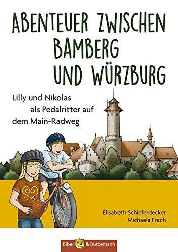 Abenteuer zwischen Bamberg und Würzburg - Lilly und Nikolas als Pedalritter auf dem Main-Radweg