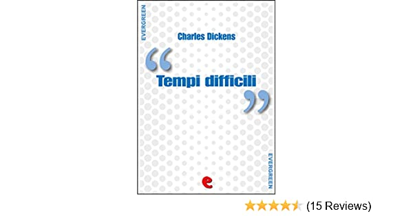Amazon Com Tempi Difficili Hard Times Evergreen Italian