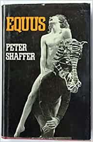 Equus by Peter Shaffer and its Themes