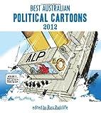 Best Australian Political Cartoons 2012, Radcliffe, Russ, 1922070106