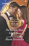 img - for The Fortune Most Likely To... (The Fortunes of Texas: The Rulebreakers) book / textbook / text book