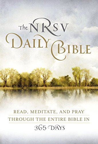 The NRSV Daily Bible: Read, Meditate, and Pray Through the Entire Bible in 365 Days (Best Catholic Seminaries In The Us)