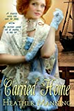 Carried Home (Ladies of the Caribbean Book 2)