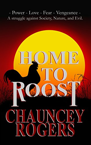 Home to Roost (Meaning Of Chickens Come Home To Roost)