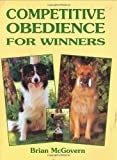img - for Competitive Obedience for Winners (Book of the Breed Series) book / textbook / text book