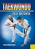 Taekwondo - Self-Defense, Holler and Maluschka, 1841261343