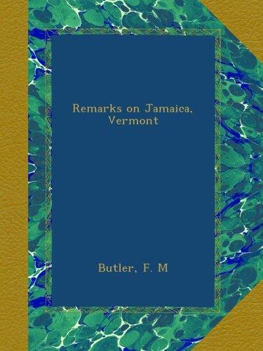 Remarks on Jamaica, Vermont