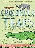 Crocodile's Tears, Alex Beard, 1419700081