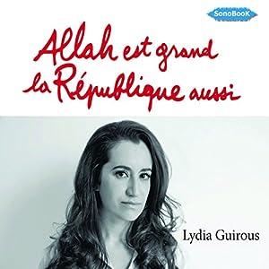 Allah est grand, la République aussi | Livre audio