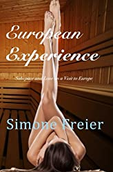 European Experience: Subspace and Love on a Visit to Europe (Volume 5)